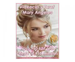 Videncia y Tarot Mary Angeles Visa 960 627 198 desde 5€/ 15 minutos
